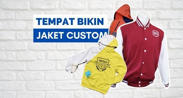 Tempat Bikin Jaket Custom Murah