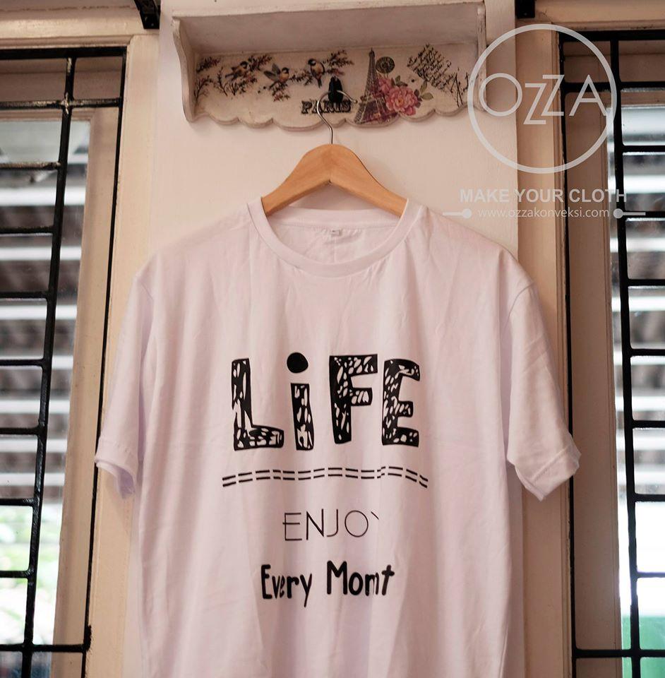 Sablon Kaos Life